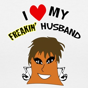 I Love My Freakin Husband Is Funny - Women's V-Neck T-Shirt