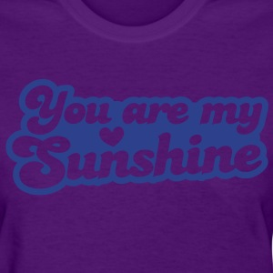 you are my sunshine with love heart Women's T-Shirts - Women's T-Shirt
