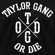 Design ~ Taylor Gang Or Die Women's Tee