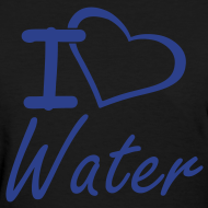 Design ~ I Heart Water Women's T