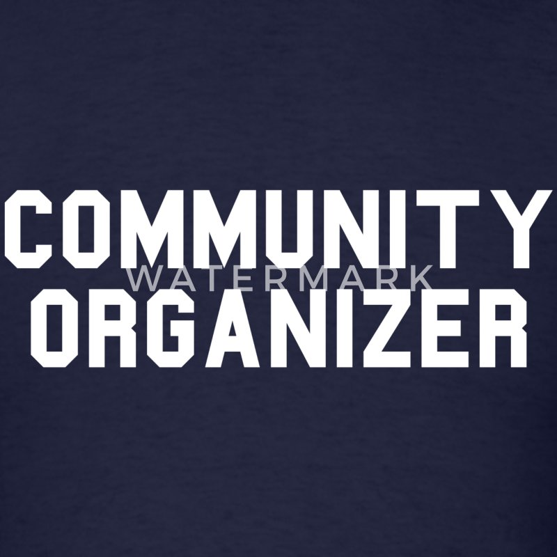 Community Organizer T-Shirt - Men's T-Shirt