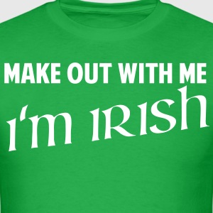 Make Out With Me, I'm Irish T-Shirts - Men's T-Shirt