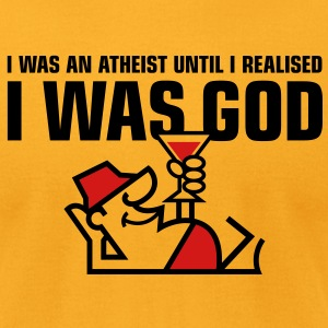 I Was An Atheist 1 (2c)++ T-Shirts - Men's T-Shirt by American Apparel