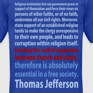 Thomas Jefferson quote t-shirt - Men's T-Shirt by American Apparel
