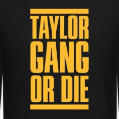 Taylor Gang or Die. Long Sleeve Shirts