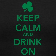 Keep Calm & Drink On Shirt