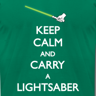 Design ~ Keep Calm Lightsaber Green