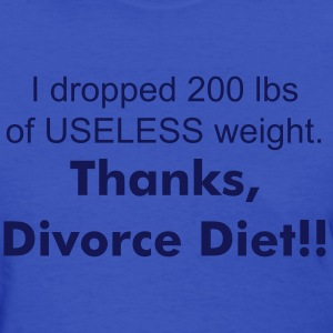 Women's Divorce Diet - Women's T-Shirt