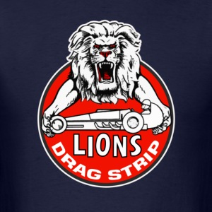 Lions Dragstrip - Men's T-Shirt