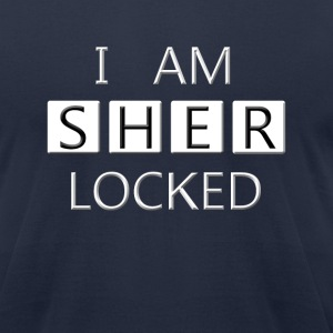 i am sherLOCKED - Men's T-Shirt by American Apparel