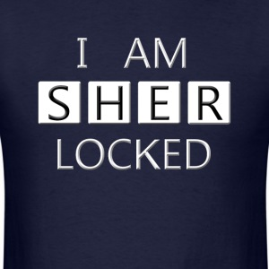 i am sherLOCKED - Men's T-Shirt