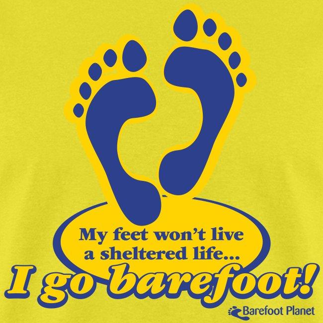 I Go Barefoot - Men's Tee