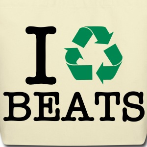 I Recycle Beats Bags  - Eco-Friendly Cotton Tote
