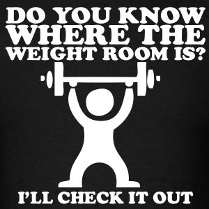 Do you know where the weight room is? Tommy Boy T-Shirts - Men's T-Shirt