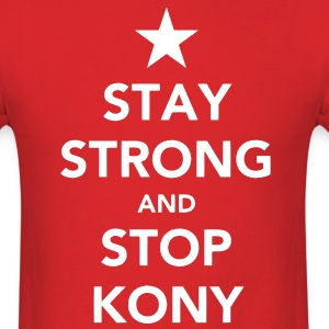 Stay Strong And Stop Kony Tee - Men's T-Shirt