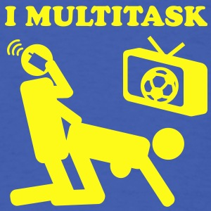 I multitask nsfw funny soccer phone sex - Men's T-Shirt