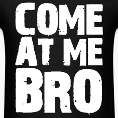 Come At Me Bro Jersey Shore T-Shirts