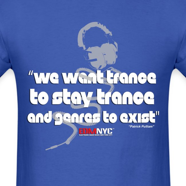 we-want-trance-tee-edmnyc