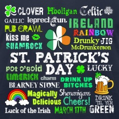 St Pattys Phrases T-Shirts