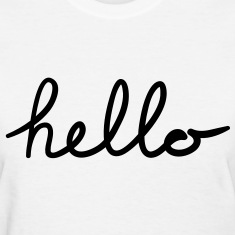 Hello Women's T-Shirts