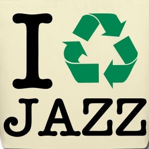 I Recycle Jazz Bags  - Eco-Friendly Cotton Tote