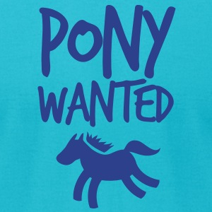 pony wanted with type T-Shirts - Men's T-Shirt by American Apparel