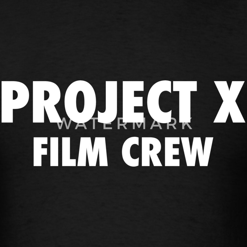 Project X Film Crew Design T-Shirts - Men's T-Shirt