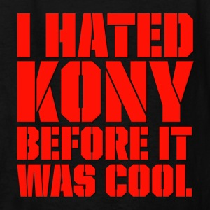 I Hated Kony Before It Was Cool Kids' Shirts - Kids' T-Shirt