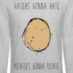Haters Gonna Hate, Potatoes Gonna Potate Crewneck - Crewneck Sweatshirt