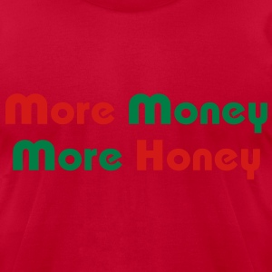 More Money More Honey T-Shirts - Men's T-Shirt by American Apparel