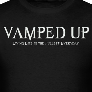 VAMPED UP T-Shirts - Men's T-Shirt