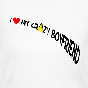 I Love My Crazy Boyfriend. TM  Womens Shirt - Women's Long Sleeve Jersey T-Shirt