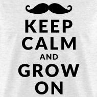 Design ~ Keep Calm and Grow On