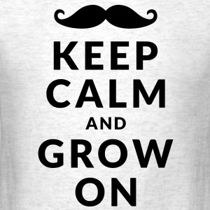 Keep Calm and Grow On T-Shirts - Men's T-Shirt