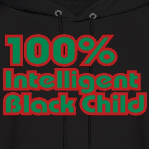 100% Intelligent Black Child Hoodies - Men's Hoodie