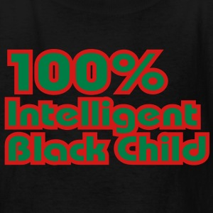 100% Intelligent Black Child Kids' Shirts - Kids' T-Shirt