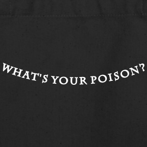 what's your poison (text, 1c) Bags  - Eco-Friendly Cotton Tote