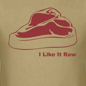 I Like It Raw T-Shirts - Men's T-Shirt