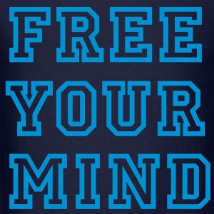 FREE YOUR MIND - Men's T-Shirt