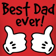 best dad ever T-Shirts