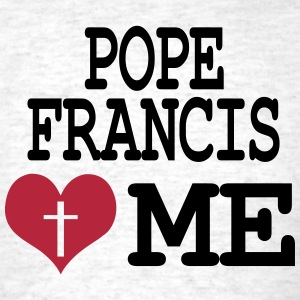 Pope Francis loves me T-Shirts - Men's T-Shirt