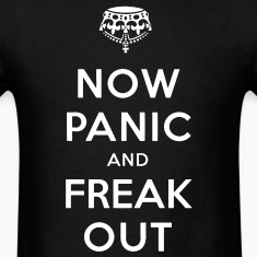Now Panic and Freak Out Tee