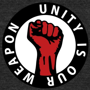 3 colors - unity is our weapon Working Class Again T-Shirts - Unisex Tri-Blend T-Shirt by American Apparel