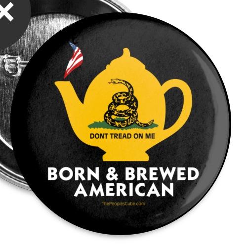 Tea Pot - Born & Brewed American - black button