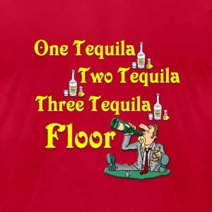 One tequila, Two tequila, Three Tequila, Flour #2 T-Shirts - Men's T-Shirt by American Apparel