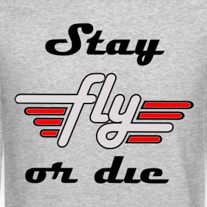 Stay Fly Or Die Crewneck - Crewneck Sweatshirt