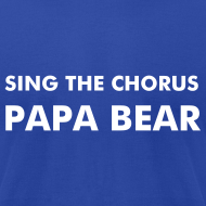 Design ~ Papa Bear - Men's