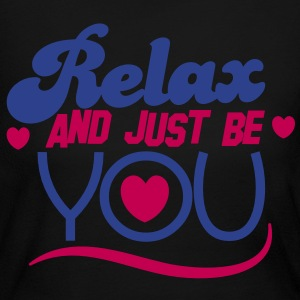 RELAX and just BE you! Long Sleeve Shirts - Women's Long Sleeve Jersey T-Shirt
