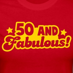 50 fifty and FABULOUS! Long Sleeve Shirts