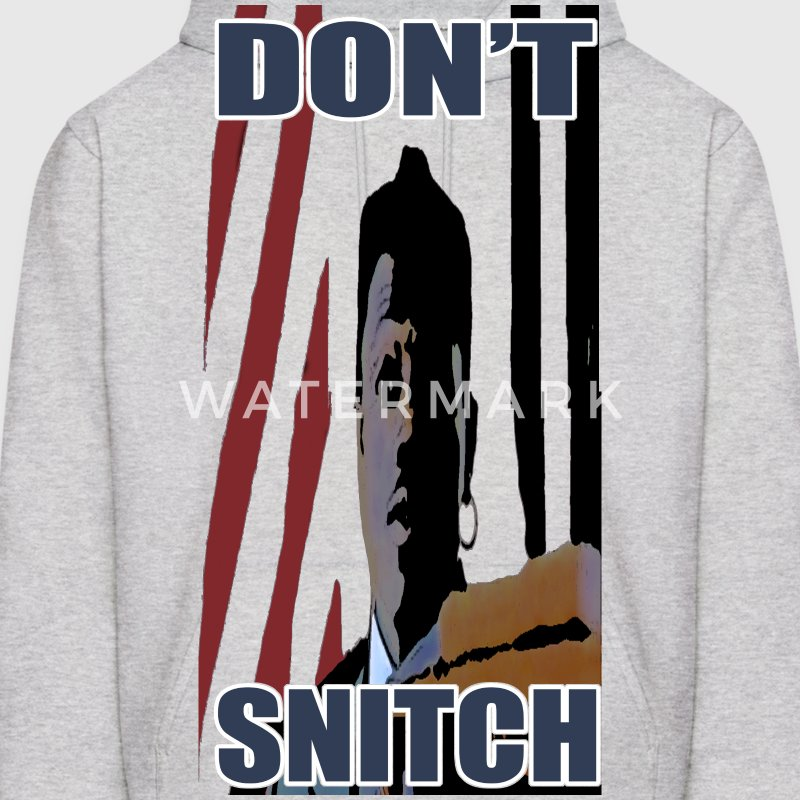 DONT SNITCH HOODIE - Men's Hoodie